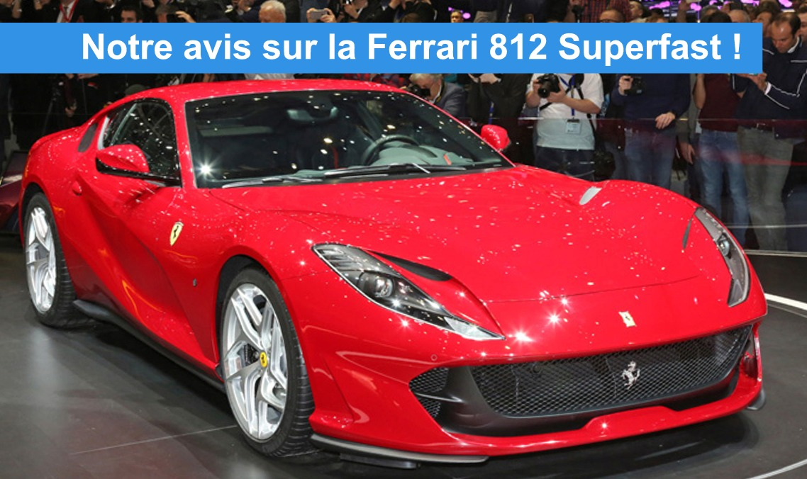 avis et tarif sur la nouvelle ferrari 812 2017 auto2day. Black Bedroom Furniture Sets. Home Design Ideas